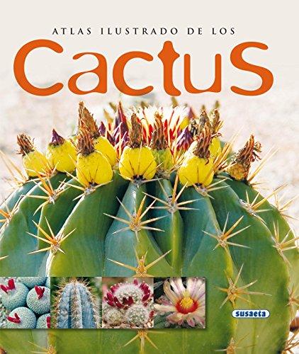 Atlas ilustrado de los cactus / Illustrated Atlas of the cactus (Atlas Ilustrados)
