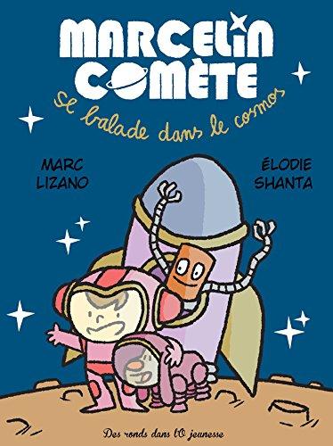Marcelin Comète se balade dans le cosmos