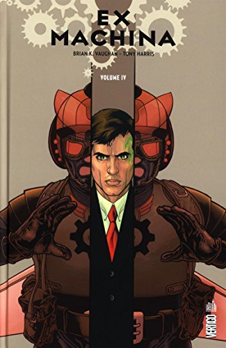 Ex Machina, Tome 4 : par Collectif