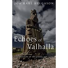 Echoes of Valhalla: The Afterlife of the Eddas and Sagas