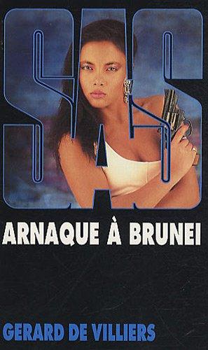 SAS 94 Arnaque à Brunei