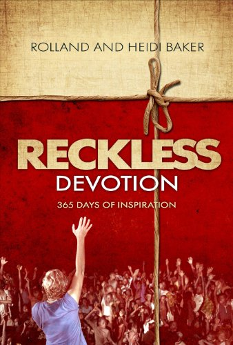 Reckless Devotion: 365 Days of Inspiration (English Edition)