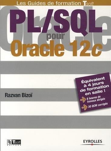 PL/SQL pour Oracle 12c: Equivalent à 4 jours de formation en salle ! 6 heures de travaux dirigés.30 QCM corrigés.