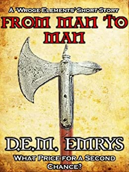 From Man to Man (Wroge Elements) by [Emrys, D. E. M.]