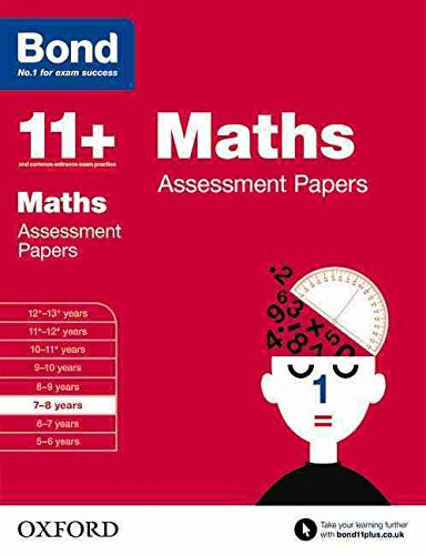 [(Bond 11+: Maths: Assessment Papers: 7-8 years : 7-8 Years)] [By (author) J. M. Bond ] published on (March, 2015)