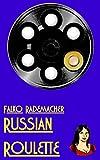 Russian Roulette (A Lisa Becker Short Mystery Book 3)