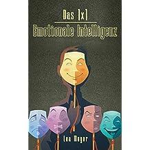 Das 1 x 1 Emotionale Intelligenz