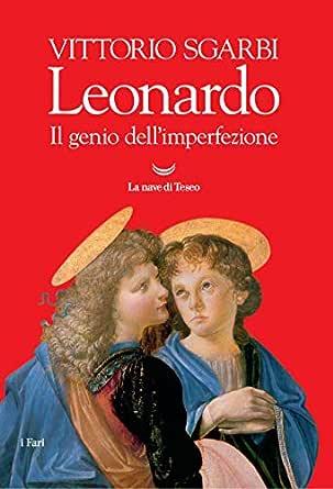 Libri di vittorio sgarbi - leonardo. il genio dell`imperfezione ed. illustrata(italiano) copertina flessibile. 8834600487