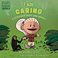 I am Caring (Ordinary People Change the World)