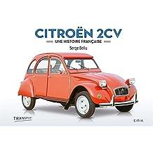 Citroën 2 CV : Une histoire française