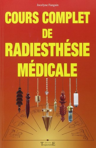 Cours complet de radiesthsie mdicale