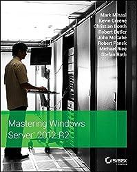Mastering Windows Server 2012 R2 by Mark Minasi (2013-12-23)
