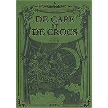 Coffret 3 volumes : De Cape et de Crocs, tomes 4-5-6 : Le Mystère de l'île étrange - Jean sans lune - Luna incognita