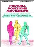 eBook Gratis da Scaricare Postura posizione movimento per potenziare le prestazioni sessuali rimodellare il corpo ritardare l invecchiamento ridurre l obesita sviluppare le capacita (PDF,EPUB,MOBI) Online Italiano