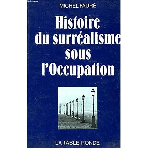 Histoire du surréalisme sous l'Occupation: «Les Réverbères», «La Main à Plume»