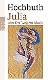 Julia: oder Der Weg zur Macht