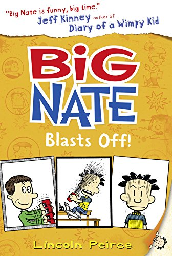 Big Nate. Big Nate Blasts Off por Lincoln Peirce