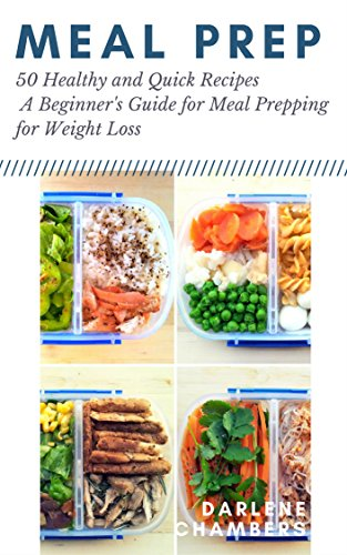 meal-prep-50-healthy-and-quick-recipes-a-beginners-guide-for-meal-prepping-for-weight-loss-english-e