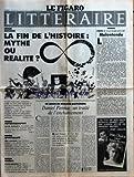 figaro litteraire le no 14764 du 10 02 1992 j marie rouart malentendu la fin de l histoire mythe ou realite francis fukuyama dniel pennac hector bianciotti piere lagrange jean guitton ingmar bergman