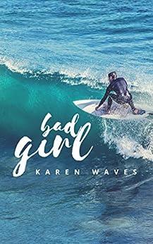 Bad girl di [Waves, Karen]