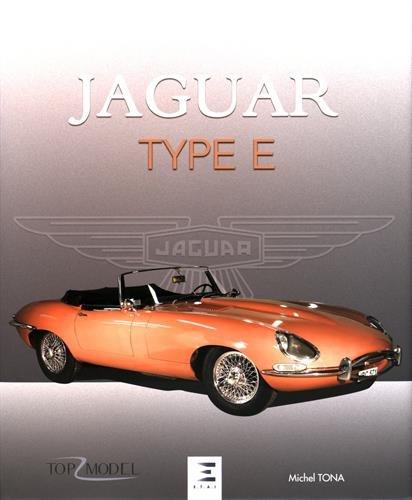 Jaguar type E : Le fauve de Coventry