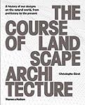 The Course of Landscape Architecture:...