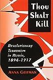 Thou Shalt Kill: Revolutionary Terrorism in...