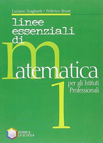 Linee essenziali di matematica. Con espansione online. Per gli Ist. professionali: 1