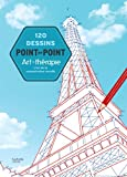 120 dessins point par point: L'art de la concentration visuelle