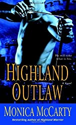Highland Outlaw: A Novel by Monica McCarty (2009-08-01)