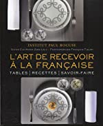 L'art de recevoir à la française de Institut Paul Bocuse