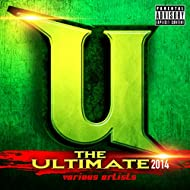 The Ultimate 2014 (Raw) [Explicit]