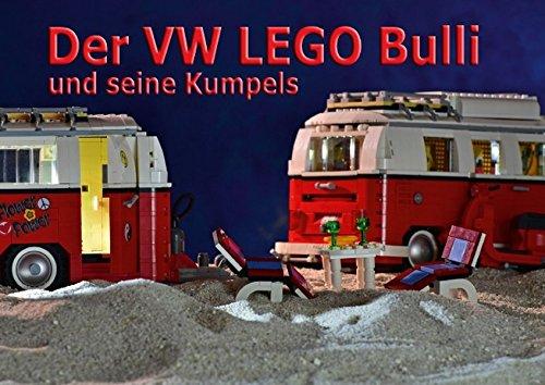 Preisvergleich Produktbild Der VW LEGO Bulli und seine Kumpels (Posterbuch DIN A3 quer): Kultige Anhänger für den legendären Bausatz von LEGO (Posterbuch, 14 Seiten ) (CALVENDO Hobbys)