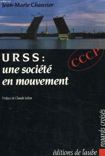 URSS : une société en mouvement par Chauvin