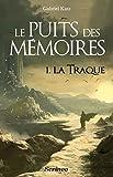 Lire le livre puits des mémoires tome gratuit