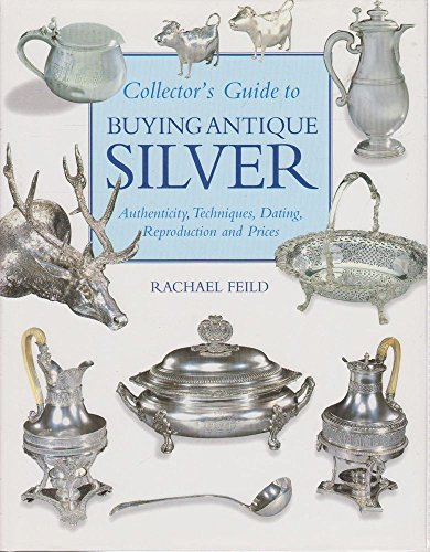 Macdonald Guide to Buying Antique Silver por Rachael Feild