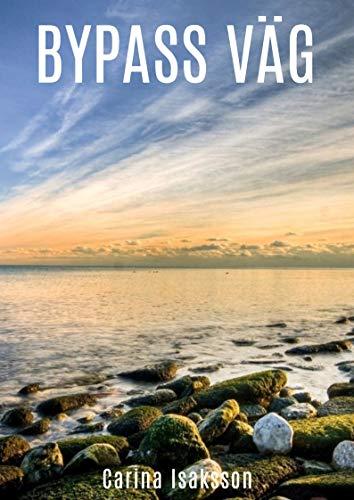 Bypass väg (Swedish Edition)