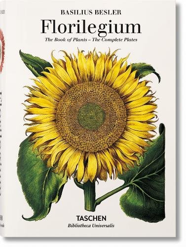 Basilius Besler's Florilegium. The Book Of Plants (Bibliotheca Universalis) por Klaus Walter Littger