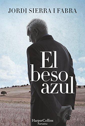 El beso azul por Jordi Sierra I Fabra