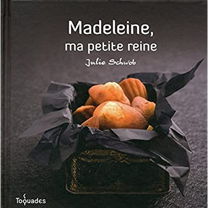 Madeleine, ma petite reine (TOQUADES)