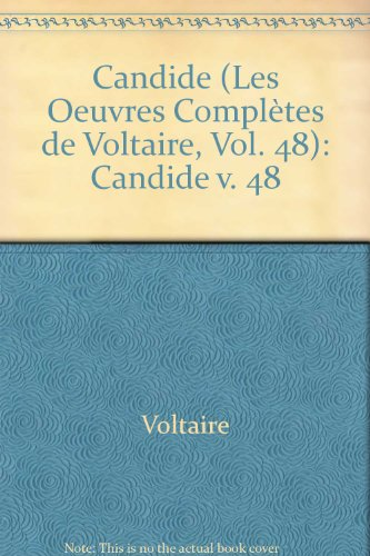 The Complete Works of Voltaire: Candide v. 48 (The Complete Works of Voltaire)
