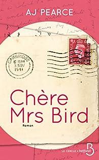 Chère Mrs Bird par AJ Pearce