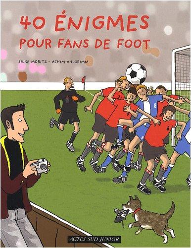 40 Enigmes pour fans de foot