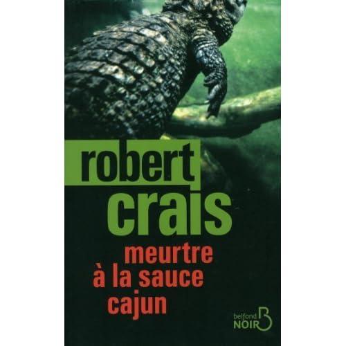 Meurtre à la sauce cajun de Crais. Robert (2013) Broché