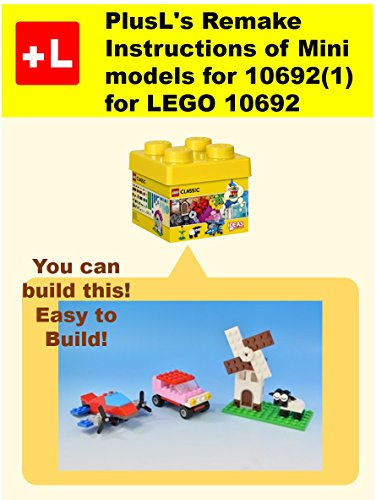 PlusL's Remake Instructions of Mini models for 10692(1) for