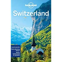 Switzerland (Lonely Planet Travel Guide)