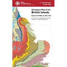 Geological Map of the British Islands - An overview of the bedrock geology of the whole British Isles on a single poster-sized sheet (Small Scale Geology Maps)