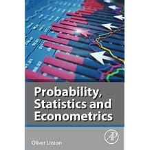 Probability, Statistics and Econometrics