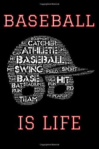 Baseball Is Life: Notebook for Baseball Lovers! por Baseball Lovers Unite
