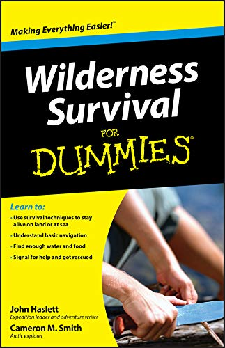 Wilderness Survival For Dummies (English Edition) (Fire Für Kindle Dummies)